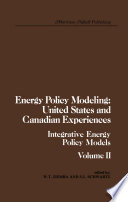 Energy Policy Modeling  United States and Canadian Experiences Book