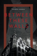 Pdf Between These Walls