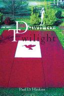 Pdf Dawn to Twilight