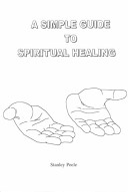 A Simple Guide to Spiritual Healing