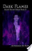 Dark Flames (Blood Bound Book 6)