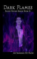 Dark Flames (Blood Bound Book 6) ebook