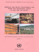 Minerals and Metals Development and Trade for Sustainable Supply in Asia and the Pacific