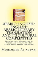 Arabic English English Arabic Literary Translation and Its Cultural Complexities