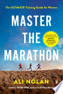 link to Master the marathon : the ultimate training guide for women in the TCC library catalog