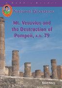 Mt. Vesuvius and the Destruction of Pompeii, A.D. 79 Book
