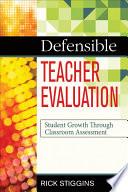 Defensible Teacher Evaluation