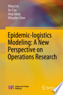 Epidemic logistics Modeling  A New Perspective on Operations Research
