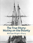 The True Story: Mutiny on the Bounty Pdf/ePub eBook