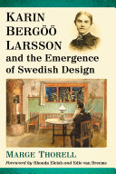 Karin Bergoo Larsson and the Emergence of Swedish Design