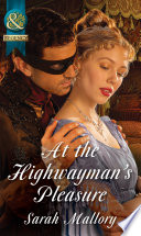At the Highwayman s Pleasure  Mills   Boon Historical  Book