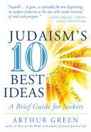 Judaism's Ten Best Ideas