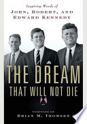 The Dream That Will Not Die Book