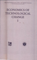 Economics of Technological Change I