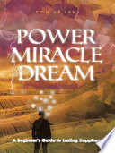 The Power  the Miracle and the Dream