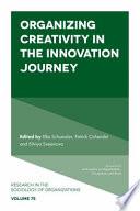 Organizing Creativity in the Innovation Journey