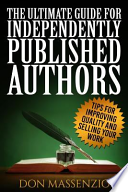 The Ultimate Guide for Independently Published Authors
