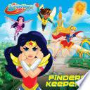 Finders Keepers  DC Super Hero Girls  Book PDF