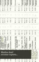 Reports on the Settlement of the Land Revenue of the Provinces Under the Madras Presidency for Fusli