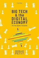 Big Tech and the Digital Economy
