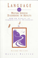 Language and Motor Speech Disorder in Adults Book