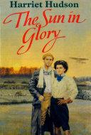 The Sun In Glory Pdf/ePub eBook