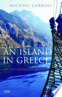 An Island in Greece  : On the Shores of Skopelos