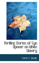 Thrilling Stories of Eye Opener on White Slavery