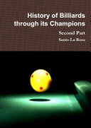 History of Billiards through its Champions Second Part