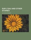Sur L Eau and Other Stories