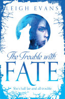 Pdf The Trouble with Fate: Mystwalker 1