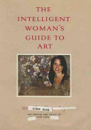 The Intelligent Woman's Guide to Art