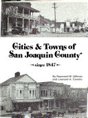 Cities   Towns of San Joaquin County Since 1847