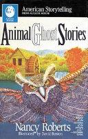 Animal Ghost Stories