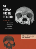 The Human Fossil Record, Craniodental Morphology of Genus Homo (Africa and Asia)