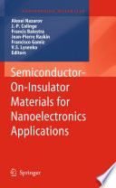 Semiconductor On Insulator Materials for Nanoelectronics Applications
