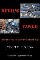 Devil's Tango: How I Learned the Fukushima Step by Step - Página 222