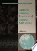 """Eastern Europe, Russia and Central Asia 2003"" by Imogen Gladman, Europa Publications"