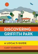 Discovering Griffith Park [Pdf/ePub] eBook