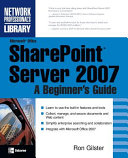 Microsoft Office Sharepoint Server 2007 A Beginner S Guide
