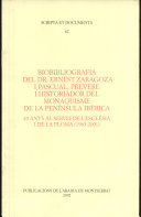 Biobibliografia del Dr. Ernest Zaragoza i Pascual, prevere i historiador del monaquisme de la Península Ibèrica