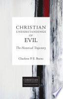 Christian Understandings of Evil