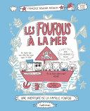 Les Foufous (Tome 3) - Les Foufous à la mer