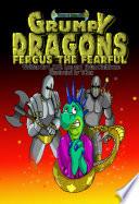 Grumpy Dragons   Fergus the Fearful Book