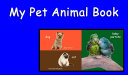 My Pet Animal Book: A Learn with Animal Friends Book