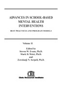 Advances in School based Mental Health Interventions