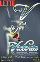 V is for Victoria  A Day in the Life of Them Vassar Girls Series Novella Book I