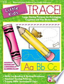Little Kids . . . Trace!