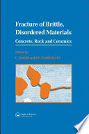 Fracture of Brittle Disordered Materials: Concrete, Rock and Ceramics