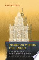 Disunion within the Union